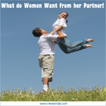 What do Women Want from her Partner!