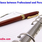 How to Balance between Professional and Personal Life?