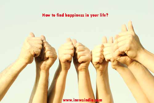 How To Find Happiness In Your Life I News India Empowering Ideas