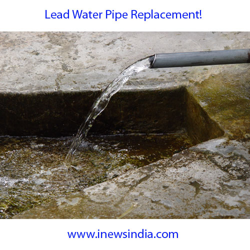 Words With Water Pipe Replacement : Lead water pipe replacement i news india empowering