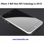 iPhone 5 Will Have NFC Technology in 2012!