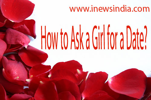 How to Ask a Girl for a Date?