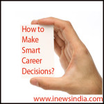 How to Make Smart Career Decisions?