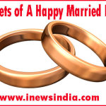 Secrets of A Happy Married Life!