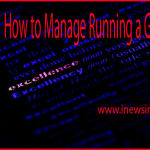 How to Manage Running a Great Blog!