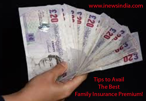 Tips to Avail The Best Family Insurance Premium