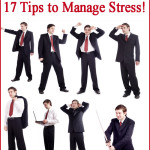 How to Manage Stress – 17 Tips to Manage Stress!