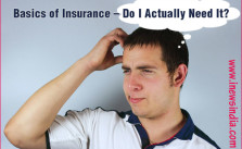 Basics of Insurance – Do I Actually Need It?