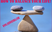 How to Balance Your Life!