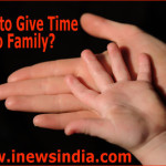 How to Give Time to Family?