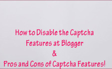 Disabling the Captcha Features at Blogger