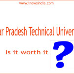Uttar Pradesh Technical University: Is it worth it?