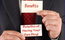 Benefits of Having Your Own Blog!