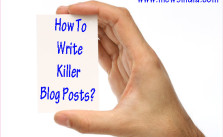 How to Write Killer Blog Posts?