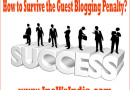 How to Survive the Guest Blogging Penalty?