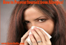 How to Prevent Yourself from Allergies?