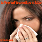 How to Prevent Yourself from Allergies!