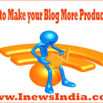 How to Make your Blog More Productive?