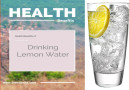 Health Benefits of Drinking Lemon Water!