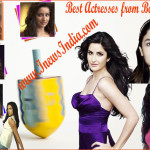 Top 10 Best Actresses from Bollywood!
