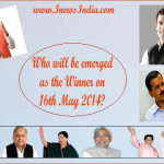 Who will be emerged as the Winner on 16th May 2014?