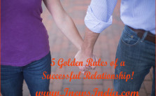 5 Golden Rules of a Successful Relationship!
