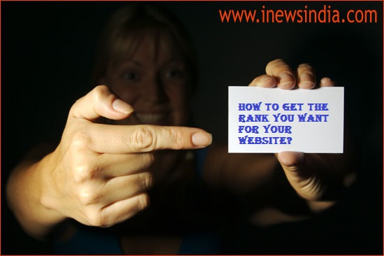 How to Get the Rank You Want for Your Website?