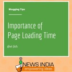 Importance of Page Loading Time on your Blog!