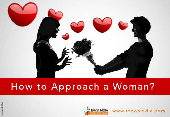 How to Approach a Woman?