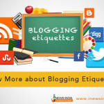 Know More about Blogging Etiquette!