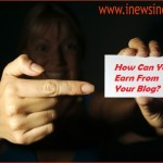 How Can You Earn From Your Blog?