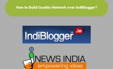 How to Build Quality Network over IndiBlogger?