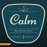 How to Be a Calm Person?