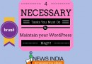4 Necessary Tasks You Must Do to Maintain Your WordPress Blog!