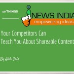 10 Things Your Competitors Can Teach You About Shareable Content!