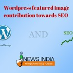 Wordpress featured image – contribution towards SEO!