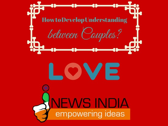 How to Develop Understanding between Couples?
