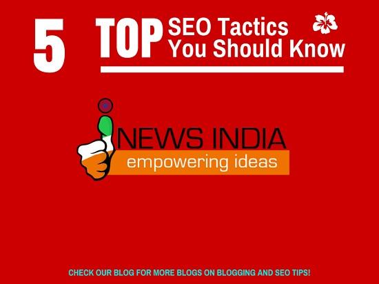 5 SEO Tactics You Should Know!