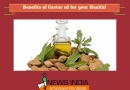 Benefits of Castor oil for your Health