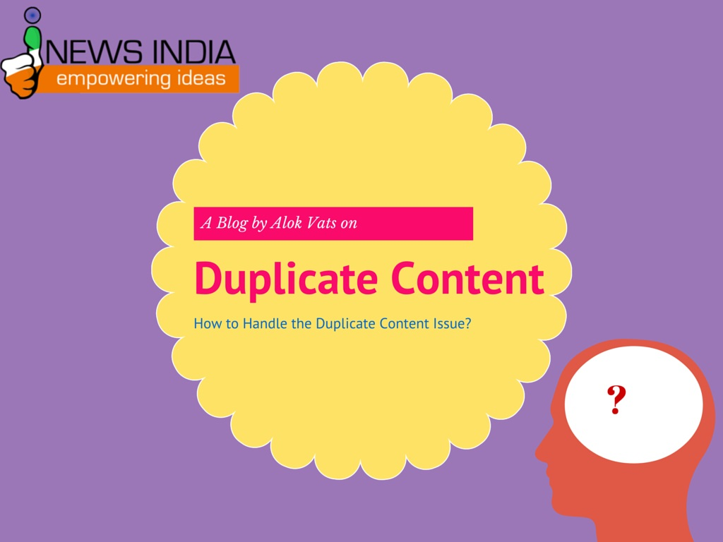 How to Handle the Duplicate Content Issue?