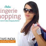 Online Lingerie Shopping – Rising Trend of Indian Shopping Market!