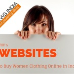 Top 5 Websites to Buy Women Clothing Online in India!