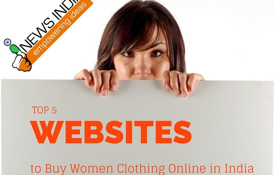 Top 5 Websites to Buy Women Clothing Online in India
