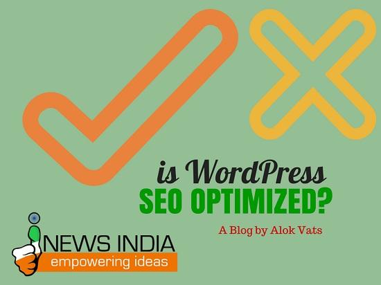 Is WordPress SEO Optimized?