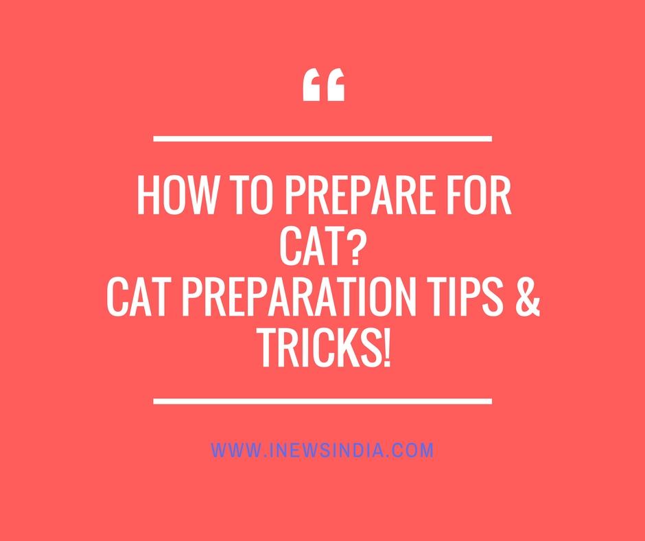 CAT Preparation Tips & Tricks!