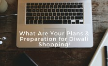 What Are Your Plans & Preparation for Diwali Shopping!
