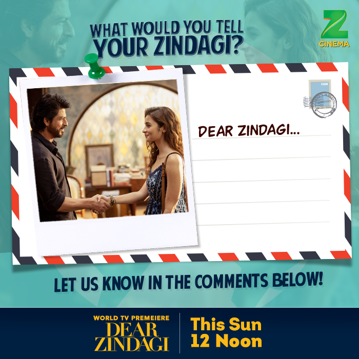 Dear Zindagi - Watch World TV Premiere on ZEE Cinema